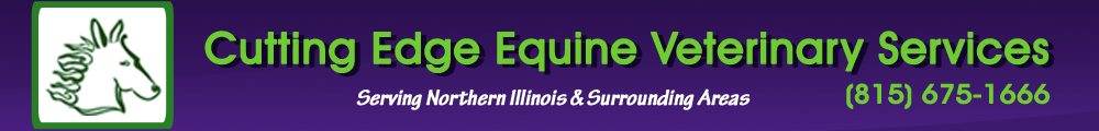 Cutting Edge Equine Veterinary Services 815.675.1666